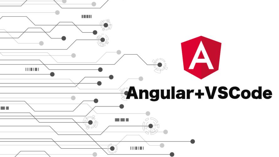 VSCodeでAngularの開発
